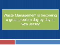 jersey-city-nj-dumpster-waste-removal-disposal-management-solution-at-cheap-cost-in-united-states-just-call-now-and-ask-for-joe-to-contact-9083139888 by Fayej Khan via Slideshare
