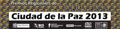 Convocatoria: Premios Regionales de Cuento y Poesía, Ciudad de la Paz 2013. Consulta las bases en el siguiente link:  http://sic.conaculta.gob.mx/documentos/1492.pdf