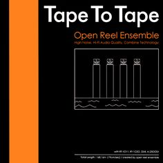 'Tape To Tape' by Open Reel Ensemble