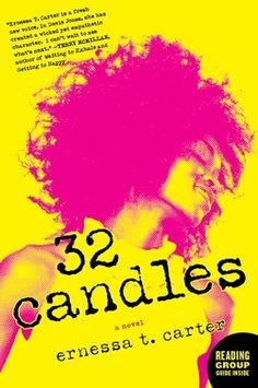 32 Candles  {http://www.cribnoteskelly.com/1/post/2012/01/32-candles-book-review.html}