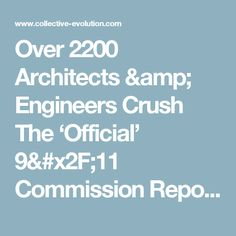 Over 2200 Architects & Engineers Crush The 'Official' 9/11 Commission Report – Collective Evolution