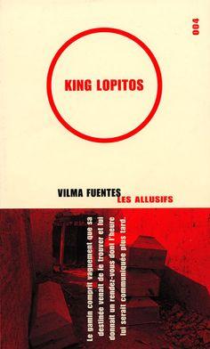 King Lopito (Vilma Fuentes)