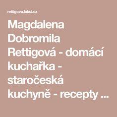 Magdalena Dobromila Rettigová - domácí kuchařka - staročeská kuchyně - recepty - Zeleniny