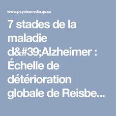 7 stades de la maladie d'Alzheimer : Échelle de détérioration globale de Reisberg   Psychomédia