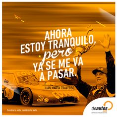 """""""Ahora estoy tranquilo, pero ya se me va a pasar."""" Juan Maria Traverso - Frases - Quotes Mustang, Chevy, Movie Posters, Movies, Tattoos For Men, Change Of Life, Legends, Board, Inspirational Quotes"""