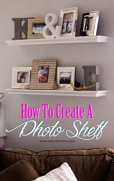 A step-by-step tutorial on how to create a Photo Shelf Gallery Wall using block letters, shells, metallic picture frames from Marshall's, Home Goods and Target and floating shelves as an inexpensive way to update your home decor.
