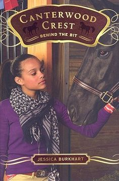 Behind the Bit (Canterwood Crest, #3) These books just keep on gettin better & better.....such a good series.