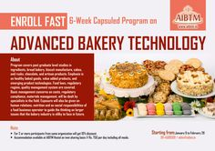 Enroll fast for 6-Week Capsuled Program on #AdvancedBakeryTechnology at #AIBTM - New Batch Starting from January 9, 2017. Register now at aibtm@aibtm.in