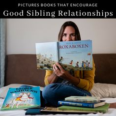 Our Favorite Picture Books that Encourage Good Relationships