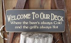 Wooden Sign Welcome To Our Deck by RusticNorthern on Etsy, $26.00