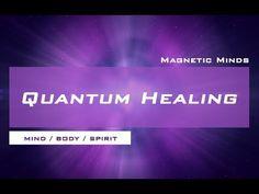 Quantum Healing - Mental, Physical, and Emotional Healing - Mind / Body / Spirit - Meditation Music - YouTube