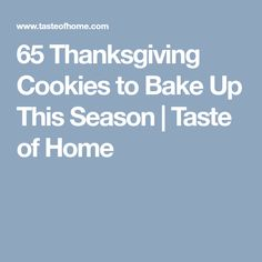65 Thanksgiving Cookies to Bake Up This Season | Taste of Home