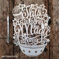 Samantha's Papercuts: This Is Where The Magic Happens Papercut