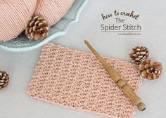 How To: Crochet The Spider Stitch - Easy Tutorial