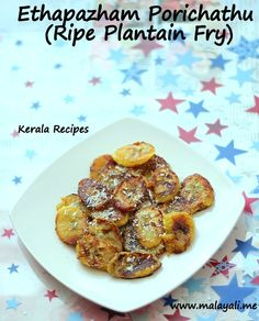 The easiest and yummiest snack I have ever eaten is Ethapazham Porichathu (Ripe Plantain Fry). Growing up in Kerala, Plantains were something we ate almost daily. I often took Plantains for granted… Kerala Recipes, Indian Food Recipes, Fried Plantain, Kerala Food, Indian Foods, Yummy Snacks, Breads, Fries, Easy Meals
