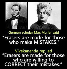 Erasers are made for those who are willing to correct their mistakes!- by Swami vivekananda Apj Quotes, Motivational Picture Quotes, Real Life Quotes, Lesson Quotes, Reality Quotes, Words Quotes, Inspirational Quotes, Facts Of Life Quotes, Sayings