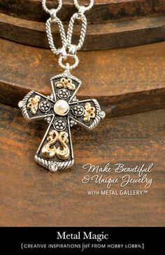Hobby Lobby Project - Metal Magic - Jewelry, DIY, Custom, Metal, Necklace, Bracelet, Earrings, Pendant, Chain, Charm, Bead, Antique, Vintage, Gold, Brass, Crystal, Cup chain, Link chain, Cross, Rhinestone, Flower, Dagger, Bone, Feather