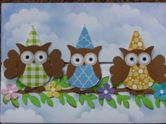 Birthday Owls by LilyLynn - Cards and Paper Crafts at Splitcoaststampers