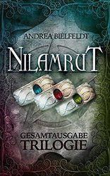 Nilamrut - Die Trilogie GESAMTAUSGABE Band 1 - 3 (Fantasy | Mystery): Die komplette Trilogie