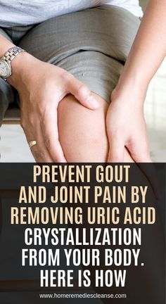 Prevent Gout and Joint Pain by Removing Uric Acid Crystallization From Your Body… - General Health Gout Remedies, Natural Health Remedies, Homeopathic Remedies, Rheumatoid Arthritis Treatment, Uric Acid, Health Motivation, The Cure, At Least, How To Remove