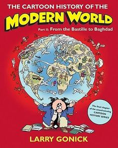 The Cartoon History of the Modern World: Part 2