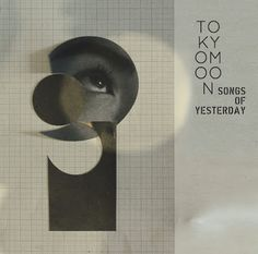 WTFlog: TOKYO MOON-Songs Of Yesterday-:compiled by松浦俊夫