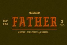 Father Typeface is a modern-slab serif font for display or medium look body text. Inspired by retro restaurant style, I decided to combined the styles between condensed & slab serif font and makes the slab serif looks modern.