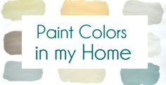 Centsational Girl:  Paint Colors used in her lovely home.  Kate loves blues & greens, as long as they are muddied up with gray. Adding gray softens hues,  reduces color's saturation, & creates a more soothing color. http://www.centsationalgirl.com/2010/09/the-paint-on-my-walls/