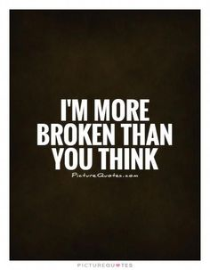 "Best 24 Disappointment Quotes Marriage – Disappointment Quotes ""My partner and i seldom contemplate our I'm Broken Quotes, Feeling Broken Quotes, Quotes Deep Feelings, Mood Quotes, Broken Quotes Falling Apart, Broken Family Quotes, Quotes About Broken Love, Broke Heart Quotes, Quotes About Feeling Alone"