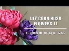 como hacer flores de hoja de maiz 11/Corn husk dolls & flowers /hojas de totomoxtle - YouTube