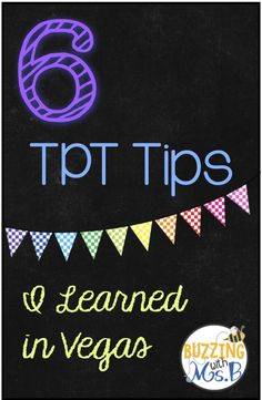Buzzing with Ms. B: 6 TPT Tips I learned in Vegas - practical, simple tips to improve your TPT store!