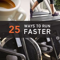 Feel the need for speed? Here are 25 simple tips to help you earn that new PR. Ready, set, go!