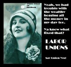Another reason to support Labor Unions.