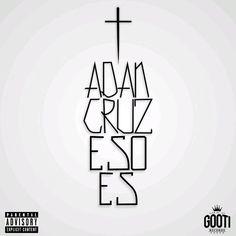 Música Nueva: Adan Cruz - Caile A Mi Hood