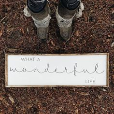 What A Wonderful Life   Wood Sign farmhouse signs, rustic signs, fixer upper style, home decor, rustic decor, inspiring quotes, wood sign sayings, magnolia market, rustic signs, boho, boho style, eclectic living, living room inspiration, joanna gaines decor