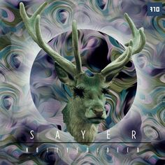 SAYER - No Eyed Deer [710 Records]