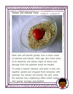 Tomato and oatmeal toner