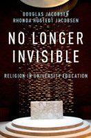 No Longer Invisible: Religion in University Education:Amazon:Books