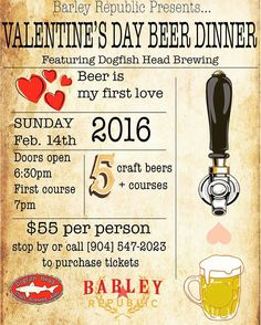 #valentinesday at @barleyrepublic  Join us for a night of good beers food and fun on Sunday February 14th for our Dogfish Head Beer Dinner! Be sure to stop by or call in to purchase your tickets as seats are going fast!! Hope you there!! #staugustine #florida #drinks #food #holiday #sweetheart