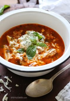 LASAGNA SOUP  Everything you love about lasagna – all in one bowl of soup!