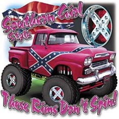 Image detail for -Southern Girl Style Truck - Pro World Southern Heritage, Southern Pride, Southern Quotes, Southern Comfort, Southern Charm, Southern Girl Style, Southern Girls, Big Country, Country Girls