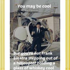 Frank Sinatra cool