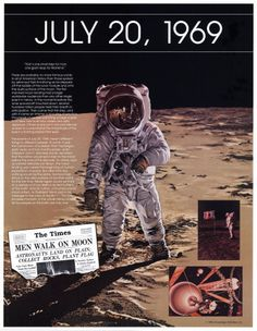 "Man on the moon July 20, 1969  Neil Armstrong, ""That's one small step for man, one giant leap for mankind."""