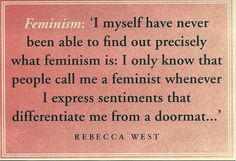 A feminist or a doormat, you choose.