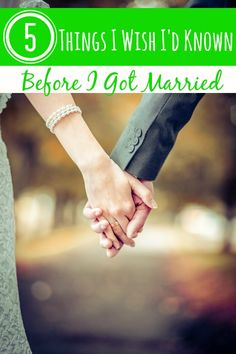 Have you ever wanted to go back and have a conversation with yourself? I have. These 5 Things I Wish I Had Known Before I Got Married are what I would tell myself.