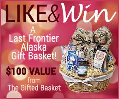 Sign up to win a #giftbasket at our Facebook page.  www.facebook.com/The.Gifted.Basket.Alaska