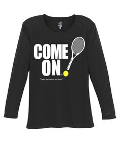 SlamGlam - Come On Girl's Dry Fit Performance Tennis T-Shirt.  super cool girl's long sleeve performance t-shirt has moisture wicking and anti-microbial fabric that keeps you dry and allows you to move freely on the court.  Come On's shirt also has a UPF 40 Sun Protection.