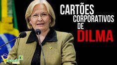 Gastos com Cartões Corporativos de Dilma Rousseff