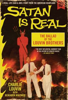 Satan Is Real - The Ballad Of The Louvin Brothers // by Charlie Louvin with Benjamin Whitmer //
