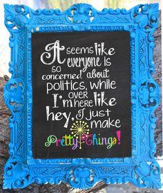 I Make Pretty Things Chalkboard Wall Art Craft Room Decor Digital Printable 8x10 via Etsy